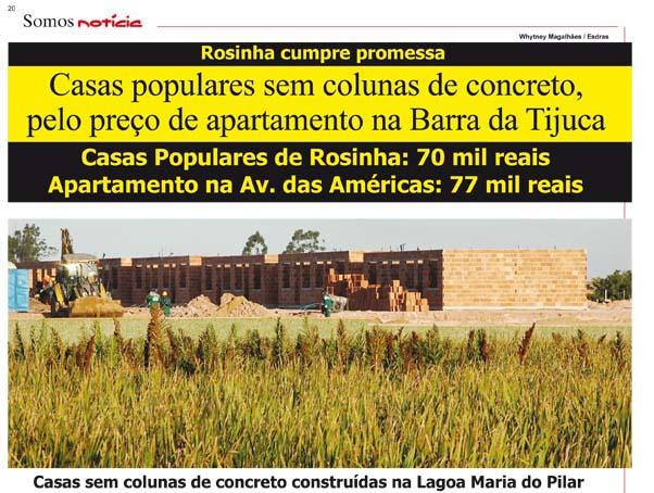 Casas construídas em área de Lagoa e sem pilares ou vigas de concreto. O Inea fez vista grossa para a invasão de área de proteção ambiental