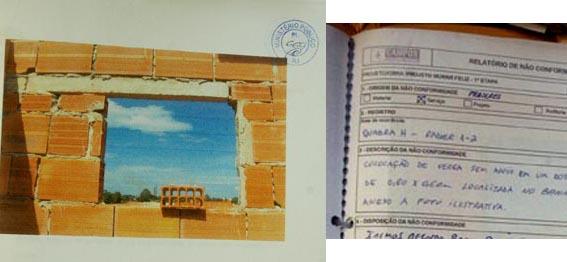 Relatório do Gape mostra absurdos como esse: Viga de janela sem apoio